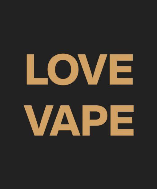 LOVE VAPE